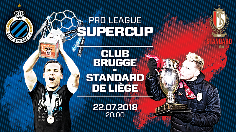 Supercup 2018 : Club Brugge KV - Standard de Liège