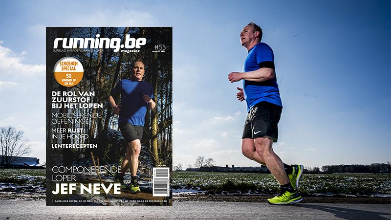 Nieuw running.be magazine met schoenenspecial, Jef Neve, schema snelle 5 km, mentale tips, ...